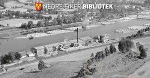Foredrag // Fabrikkhistorie i Nedre Eiker @ Nedre Eiker bibliotek | Buskerud | Norge