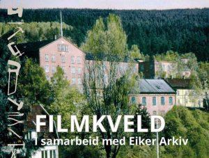 Filmkveld på Verkstedet - Eiker Arkiv