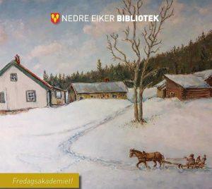 Navnsetting og boplasser på Mjøndalsskauen @ Nedre Eiker bibliotek